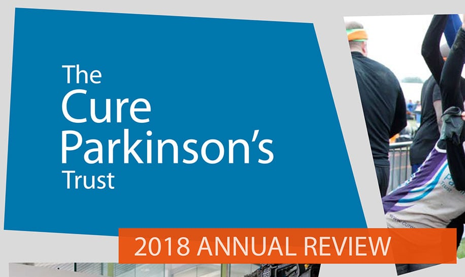 The Cure Parkinson's Trust 2018 Annual Review